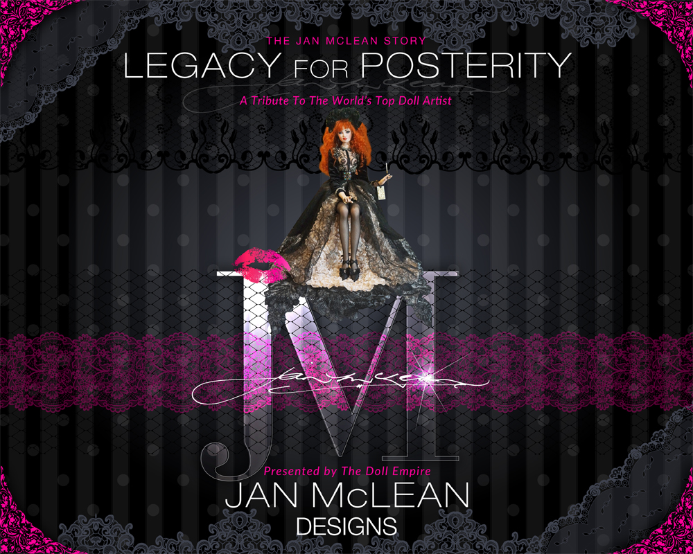 Jan McLean Dolls - Legacy For Posterity - The Story of Jan McLean